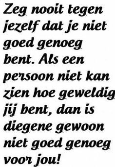 Zo is dat Some Quotes, Words Quotes, Wise Words, Best Quotes, Funny Quotes, Sayings, Dutch Words, Dutch Quotes, Life Quotes To Live By