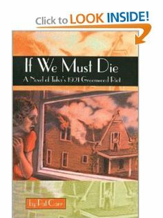 If We Must Die: A Novel of Tulsa's 1921 Greenwood Riot (Chaparral Books) by Pat Carr. $17.95. Publication: July 15, 2002. Series - Chaparral Books. Publisher: Texas Christian University Press (July 15, 2002)