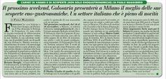 """""""Il prossimo weekend, Golosaria presenterà a Milano il meglio delle sue scoperte enogastronomiche"""" di Paolo Massobrio su Italia Oggi  - 14 novembre 2013"""