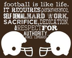 Football is Like Life-Vince Lombardi-10x8 Print-Custom Colors Available. $12.00, via Etsy.