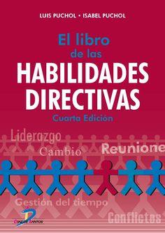 El libro de las habilidades directivas / Luis Puchol, Isabel Puchol. Díaz de Santos, 2016