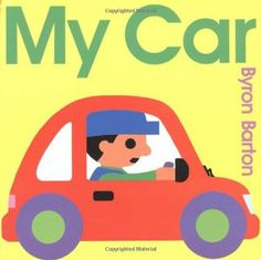 My Car by Byron Barton