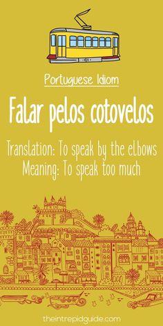 Portuguese phrases Falar pelos cotovelos #portugueselanguage