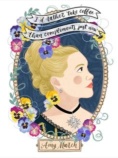 Delicate botanical illustration for Amy March, inspired by Louisa May Alcott's novel Little Women as well as Greta Gerwig's movie Greta Gerwig Movies, Jane Austen, Botanical Illustration, Illustration Art, Little Women Quotes, Fanart, Louisa May Alcott, Classic Literature, Period Dramas