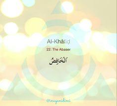 Al-Khafid      #asmaulhusna