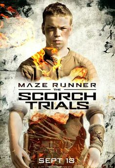 Gally's Scorch Trials poster. Gally's in the Scorch Trials?! Not last time I checked!!! If they put him in there, so help me...