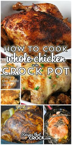 How To Cook Whole Chicken in the Crock Pot