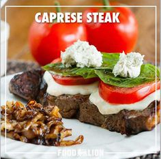 Mozzarella cheese, tomatoes, and basil are stunning sidekicks for the star of this dish: the steak!