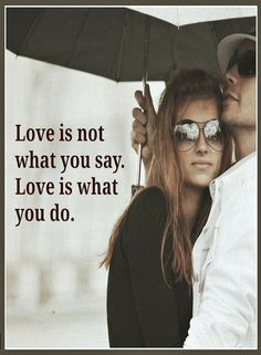 Quotes Love is defined by actions, words mean nothing.