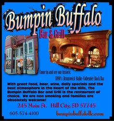 Bumpin Buffalo Bar & Grill~  Check out our historic 1890's Brunswick-Balke-Collender Back Bar in Hill City, South Dakota.
