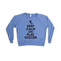 Keep Calm And Play Soccer Sport Sport Sporty Game Games Teams Athlete Athletic FIFA World Cup SGAL2 Women's Raglan Longsleeve Shirt