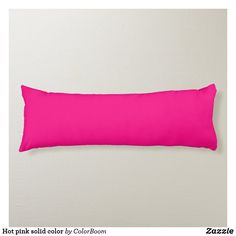 Hot pink solid color body pillow Pink Cushions, Decorative Cushions, Bright Pink, Primary Colors, Soft Fabrics, Hot Pink, Bed Pillows, Vibrant Colors, Style