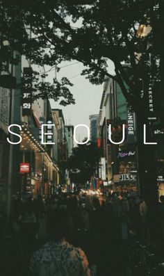 Seoul, South Korea. If you never been i suggest you visit once in your life…
