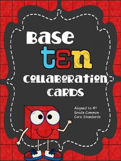 Base Ten Collaboration Cards from An Apple For The Teacher on TeachersNotebook.com -  (15 pages)  - Base Ten Collaboration Cards