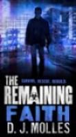 The Remaining: Faith: A Novella by D.J. Molles.  Estimated Reading Time: 69 minutes.