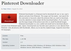 Pinterest Downloader is a freeware tool to download all your or any user's albums and pins from Pinterest.