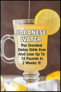 Japanese Water – The Greatest Weight Loss And Deto. - Japanese Water – The Greatest Weight Loss And Detox Drink Now we're going to show you how to m - Diet Drinks, Healthy Drinks, Beverages, Healthy Meals, Healthy Detox, Healthy Water, Easy Detox, Healthy Food, Healthy Recipes