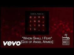 Chris Tomlin - Whom Shall I Fear [God of Angel Armies] [Lyrics] - ApostleShop Worship Songs, Praise And Worship, Praise Songs, God Of Angel Armies, Psalm 110, Morning Songs, Spirit Of Fear, Christian Music Videos, Bless The Lord