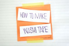 #DIY washi tape!