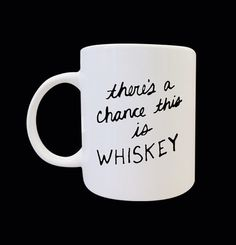 There's A Chance This is Whiskey Mug by sugihharto on Etsy