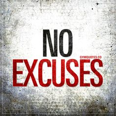 No excuses. No today, not tomorrow, not ever. JUST DO IT. #noexcuses #gymmotivation #fitnessmotivation #gymlife #fitfam #gymaddict www.gymquotes.co