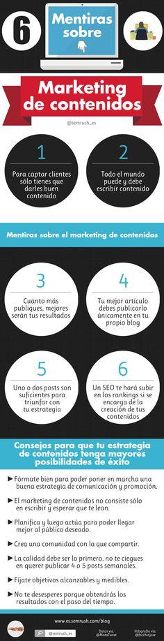 6 mentiras sobre Marketing de Contenidos #infografia #infographic #marketing