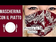 MASCHERINA CON IL PIATTO - YouTube Sewing Tutorials, Sewing Crafts, Sewing Projects, Sewing Patterns, Easy Face Masks, Diy Face Mask, Diy Mask, Diy And Crafts, Fabric