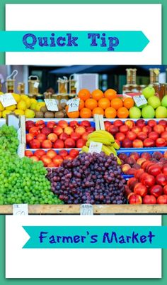 Farmer's Markets are amazing places to buy produce, check out this quick tip to find out how to save!