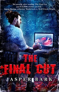Some stories capture the imagination, others will be the death of you.  The Final Cut is a genre busting mash up of crime, horror and urb...