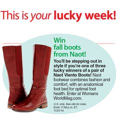 You'll be stepping out in style if you're one of three lucky winners of a pair of #Naot Viento Boots! Enter now with Woman's World Magazine  http://winit.womansworldmag.com/sweepstakes/win-fall-boots-from-naot-footwear-5883