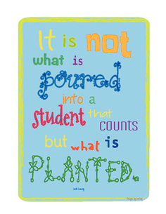 Teaching Quote Poster Printable. I like the quote but not the font.