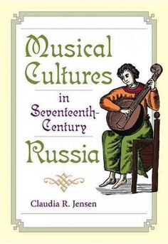 Musical Cultures in 17th-Century Russia