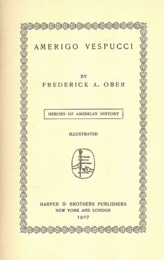 Amerigo Vespucci by  Frederick A. Ober