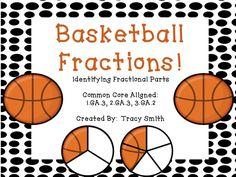 Basketball Fractions - Identifying fractional parts - 1.GA.3, 2.GA.3, 3.GA.2 - task cards, games, printables and more!