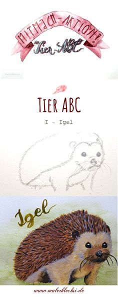 Mitmach-Aktion Tier-ABC diesmal ist das I für Igel an der Reihe. Art And Illustration, Tier Abc, Alphabet Poster, Grafik Design, Teddy Bear, Animals, Pictures, Hands On Activities, Letter I