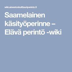 Saamelainen käsityöperinne – Elävä perintö -wiki