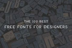 Are you struggling to find that particular typeface? With over 100 free fonts to choose from, we guarantee that you will find the one you need here.
