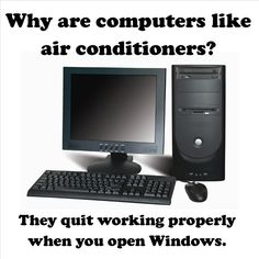 Why are computers like air conditioners?