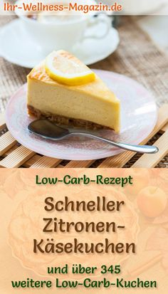 Schneller Low Carb Zitronen-Käsekuchen – Rezept ohne Zucker Recipe for a quick low carb lemon cheesecake: The low-carbohydrate, low-calorie cake is baked without sugar and cornmeal … carb bake Low Carb Meal, Low Calorie Cake, Fast Low Carb, Healthy Dessert Recipes, Vegetarian Recipes, Law Carb, Lemon Cheesecake Recipes, Sugar Free Recipes, Food Items
