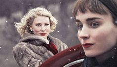 """Todd Haynes, Carol, 2015, 35 mm, color, sound, 118 minutes. Carol Aird (Cate Blanchett) and Therese Belivet (Rooney Mara). The Weinstein Company.  From """"Love on the Run"""" on bookforum.com"""
