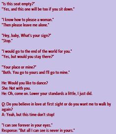 Pick up line fail Anti Pick Up Lines, Pick Up Line Memes, Corny Pick Up Lines, Romantic Pick Up Lines, Comebacks And Insults, Funny Insults, Funny Comebacks, Funny Texts, Super Funny Quotes