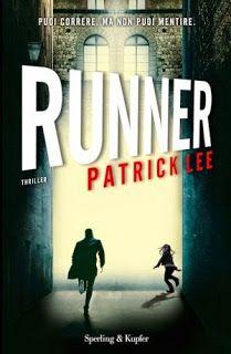 """Insaziabili Letture: Anteprima: """"RUNNER"""" di Patrick Lee."""