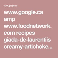 www.google.ca amp www.foodnetwork.com recipes giada-de-laurentiis creamy-artichoke-soup-recipe-1917059.amp