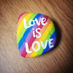 Painted rock / rock painting / rock art / painted stones / love is love / equality / lgbt