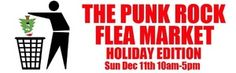 "THE PUNK ROCK FLEA MARKET HOLIDAY EDITION ($3 Entry Donation For The Public!)  Our biggest one yet! 300+ tables of vendors selling old records, clothes, art, music, food, junk, bicycles, stereo equipment, instruments, automobiles, tools, posters, furniture, computers, skateboards and lots of other stuff !     For this ""Holiday Edition"" we will be hosting a record fair across the street at Starlight Ballroom. So now you get get two buildings of stuff to browse for your $3 entry donation…"
