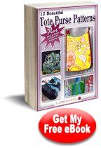 12 Beautiful Tote Purse Patterns eBook...FREE     Still searching for that perfect purse!