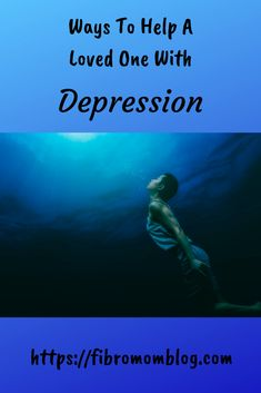 Do you have a loved one that suffers from depression? Do often feel helpless not knowing how to help them? Maybe you mean well, but always seem to say the wrong thing? I have the solution to your problem. Find out the best ways to help a loved one with depression from someone that has depression. #depression #mental health #family