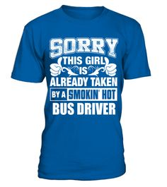 BUS DRIVER Shirt for Girl Friend or Wife BUS DRIVER Couple Valentine T Shirt