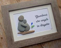 Grandmas are angels in disguise pebble art picture / Sea glass art picture / Gift for grandmother / Grandmother of the bride / Granny gifts
