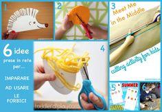6 idee prese in rete per attività per imparare ad usare le forbici Cutting Activities For Kids, Motor Skills